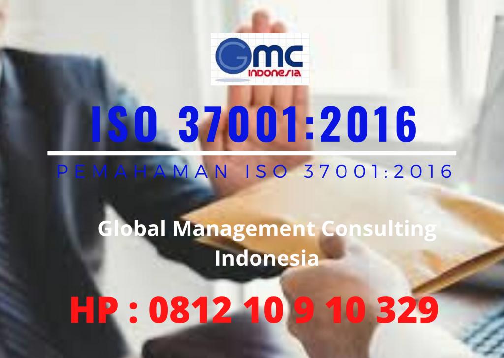 Pemahaman ISO 37001:2016 Sistem Manajemen Anti Suap